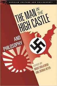 book cover of Man in the High Castle and Philosophy